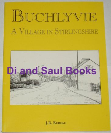 Buchlyvie, A Village in Stirlingshire, by J.R. Bureau